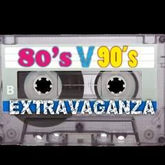 80's VS 90's Extravaganza