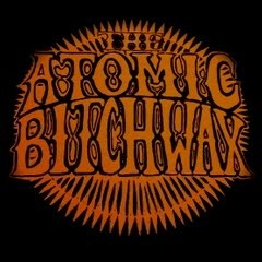 Atomic Bitchwax