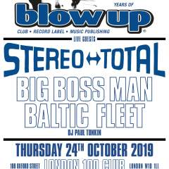 Blow Up 25 ft. Stereo Total + Big Boss Man