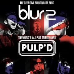 Blur2  & Pulp'd