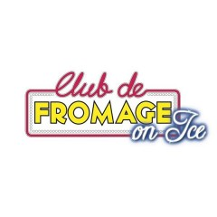 Club de Fromage on Ice