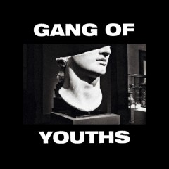 Gang of Youths
