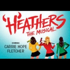 Heathers The Musical<br>&bull; Was £55.00 Now £45.00 Saving £10.00