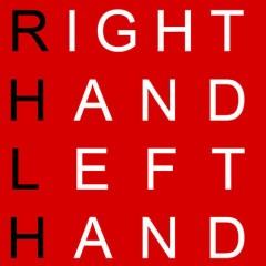 Right Hand Left Hand
