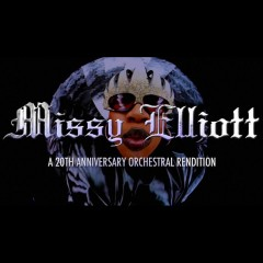 Missy Elliott: A 20th Anniversary Orchestral Rendition