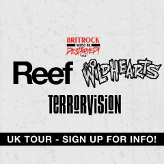 REEF/ THE WILDHEARTS / TERRORVISION