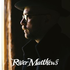RIVER MATTHEWS