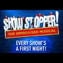 Showstopper! The Improvised Musical<br>&bull; Was £50.00 Now £30.00 Saving £20.00