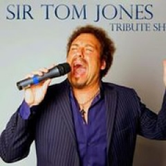 Sir Tom Jones Tribute Show