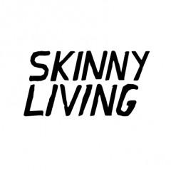 Skinny Living