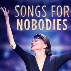 Songs For Nobodies<br>&bull; Was £75 Now £38 Saving £37