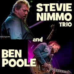 Stevie Nimmo Trio and The Ben Poole Band