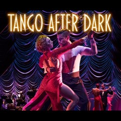 Tango After Dark<br>&bull; Was £37.00 Now £21.00 Saving £16.00