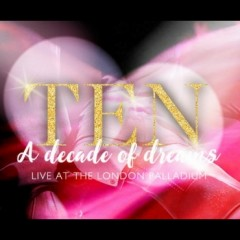 TEN - A Decade of Dreams