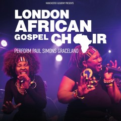 London African Gospel Choir presents Paul Simon's Graceland