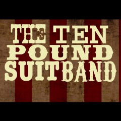 The Ten Pound Suit Band