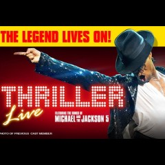 Thriller Live<br>&bull; Was £72.50 Now £50.00 Saving £22.00