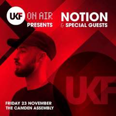 UKF On Air: Notion & Special Guests