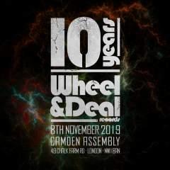 Wheel & Deal 10th Birthday: N-Type, Sgt Pokes, Vivek, Kromestar +more