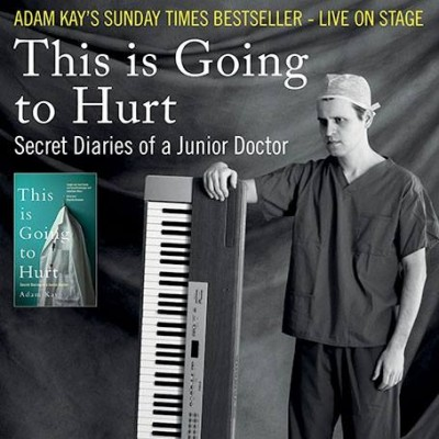 Adam Kay: This Is Going to Hurt (Secret Diaries of a Junior Doctor) image