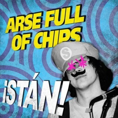 Arse Full of Chips tickets