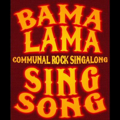 BAMALAMASINGSONG tickets