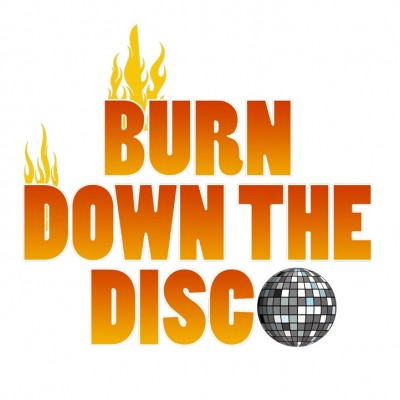 Burn Down The Disco tickets