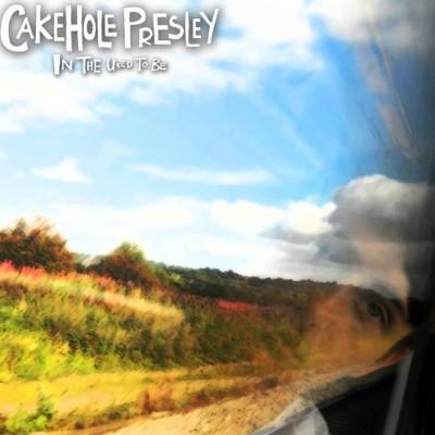 Cakehole Presley  tickets