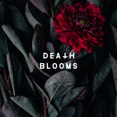 Death Blooms tickets
