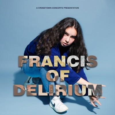 Francis of Delirium tickets