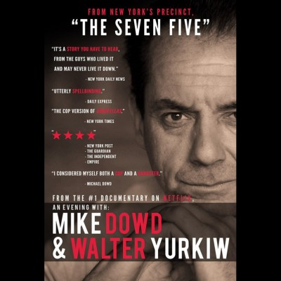 From New York's Precinct The Seven Five Mike Dowd & Walter Yurkiw  tickets