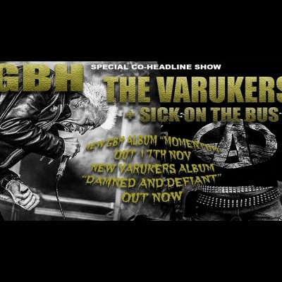 GBH + THE VARUKERS  tickets