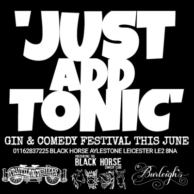 Just Add Tonic. Gin & Comedy Fest tickets