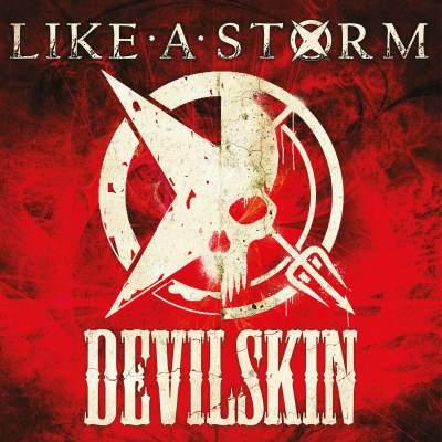 Like A Storm & Devilskin tickets
