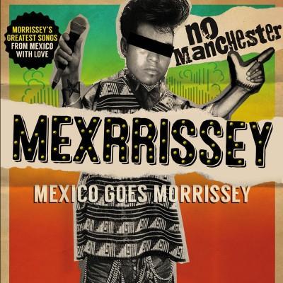 Mexrrissey tickets