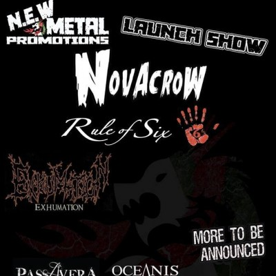 N.E.W Metal Promotions Launch Show : Rule Of six, Exhumation, Passavera, Oceanis Plus More tickets