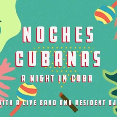 Noches Cubanas: A Night In Cuba