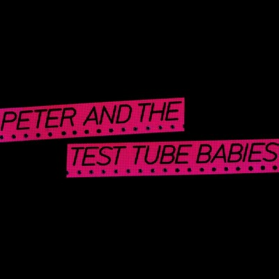 Polite Riot Presents: Peter and the Test Tube Babies tickets