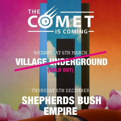 The Comet Is Coming tickets