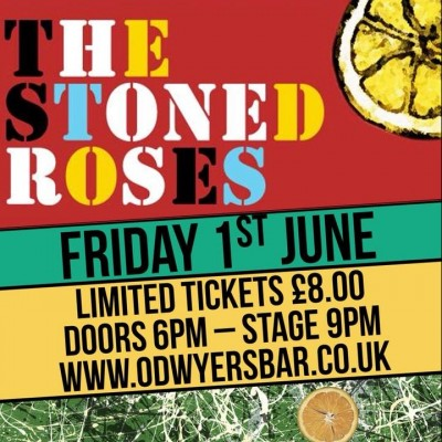 The Stoned Roses Live @ O'Dwyers Bar tickets