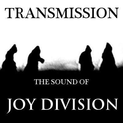 Transmission (The sound of Joy Division) tickets