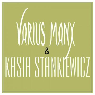 Varius Manx & Kasia Stankiewicz tickets