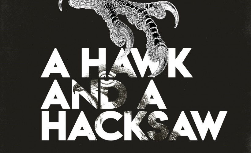 A Hawk And A Hacksaw tickets