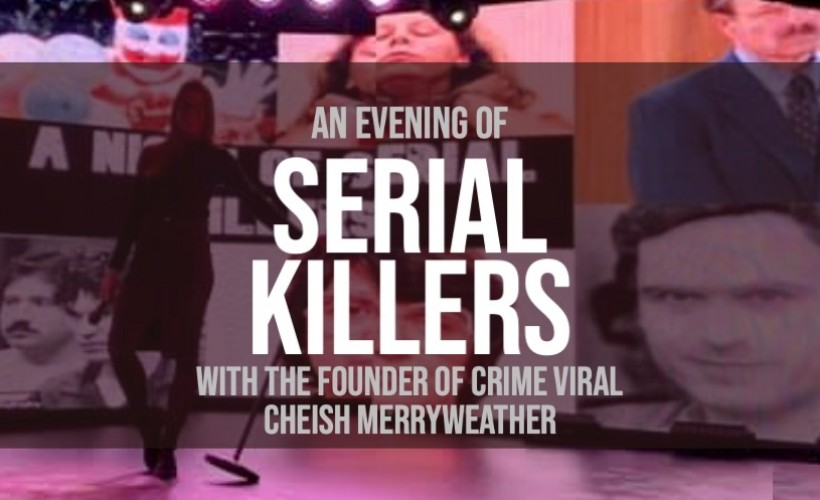 An Evening of Serial Killers tickets