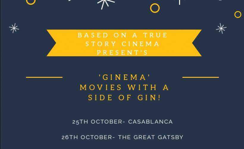 Based On A True Story Cinema Presents GINEMA tickets