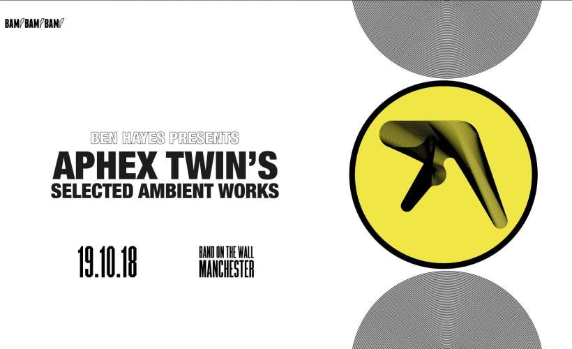 Ben Hayes - Aphex Twin tickets