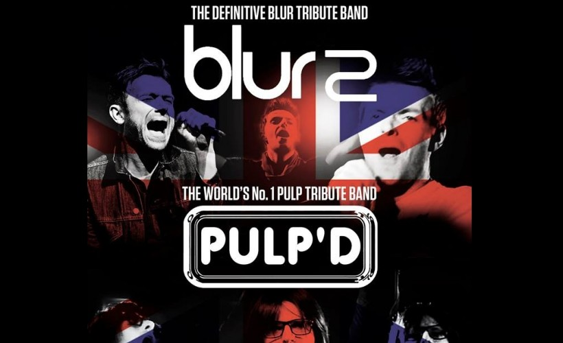 Blur2  & Pulp'd tickets