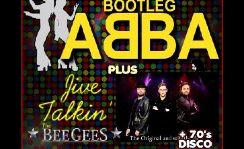 BOOTLEG ABBA + JIVE TALKIN' (BEE GEES)  tickets