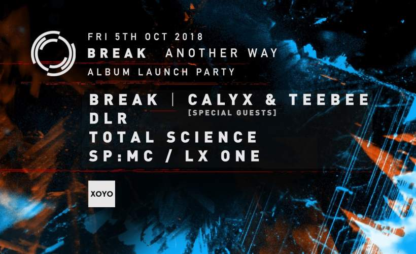 Break + Special Guest + DLR + Total Science + SP:MC + LX One tickets