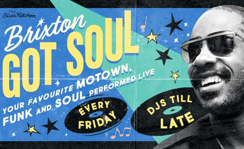 Brixton Got Soul: A Night of Motown, Funk & Soul tickets